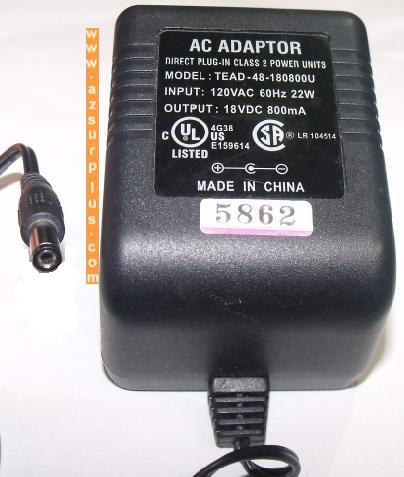 TEAD-48-180800U AC ADAPTER 18Vdc 800mA +(-) 2x5.5mm used 120vac